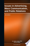 Issues in Advertising  Mass Communication  and Public Relations  2011 Edition