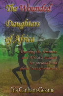 The Wounded Daughters of Africa
