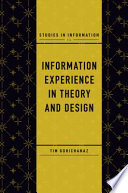 Information Experience in Theory and Design