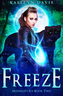 Freeze (Midnight Ice Book Two) Pdf/ePub eBook
