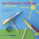 Eco-Friendly Crafting With Kids [Pdf/ePub] eBook