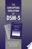 The Conceptual Evolution of DSM 5 Book