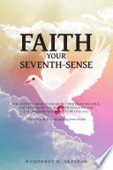FAITH YOUR SEVENTH SENSE Book