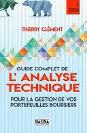 Guide complet de l'analyse technique pour la gestion de vos portefeuilles boursiers Pdf/ePub eBook