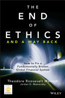 The End of Ethics and A Way Back