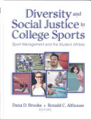 Diversity and Social Justice in College Sports Book