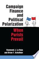 Campaign Finance and Political Polarization