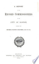 Report of the Record Commissioners of the City of Boston Book PDF