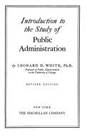 Introduction To The Study Of Public Administration