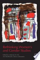 Rethinking Women s and Gender Studies Book