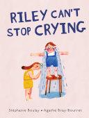 Riley Can't Stop Crying Pdf/ePub eBook