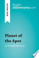 Planet of the Apes by Pierre Boulle  Book Analysis