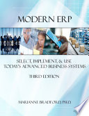 Modern ERP  Select  Implement  and Use Today s Advanced Business Systems