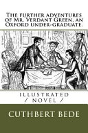 The Further Adventures of Mr. Verdant Green, an Oxford Under-Graduate Read Online