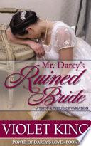 Mr  Darcy s Ruined Bride