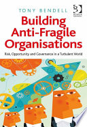 Building Anti Fragile Organisations