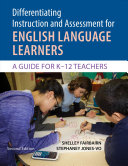 Differentiating Instruction And Assessment For English Language Learners PDF