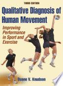 Qualitative Diagnosis of Human Movement 3rd Edition