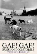 Pdf Gaf! Gaf! Russian Dog Stories