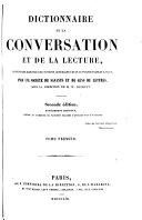 Dictionnaire de la conversation et de la lecture inventaire raisonné des notions générale les plus indispensable à tous