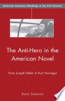 The Anti Hero in the American Novel Book