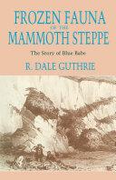 Frozen Fauna of the Mammoth Steppe Pdf/ePub eBook