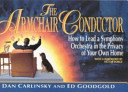 The Armchair Conductor