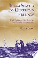 From Slavery to Uncertain Freedom