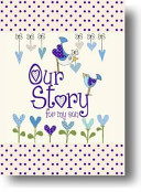 Our Story, for My Son