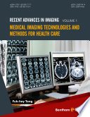 Medical Imaging Technologies and Methods for Health Care