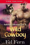 Wild Cowboy (Ashfall Mountain 4) ebook