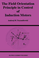 Pdf The Field Orientation Principle in Control of Induction Motors