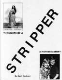 Thoughts of a Stripper: A Mother's Story
