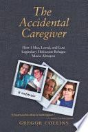 The Accidental Caregiver