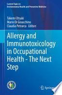 Allergy and Immunotoxicology in Occupational Health   The Next Step