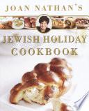 Joan Nathan S Jewish Holiday Cookbook