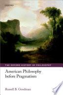 American Philosophy before Pragmatism