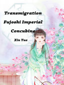 Transmigration  Fujoshi Imperial Concubine