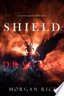 Shield Of Dragons Age Of The Sorcerers Book Seven