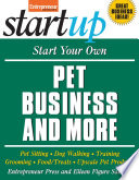 Start Your Own Pet Business And More Book PDF
