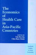 The Economics of Health Care in Asia Pacific Countries Book