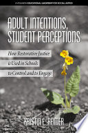 Adult Intentions, Student Perceptions