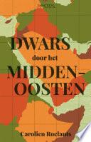 Dwars Door Het Midden Oosten