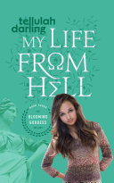 Pdf My Life From Hell (The Blooming Goddess Trilogy Book Three)