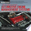 How to Tune and Modify Automotive Engine Management Systems - All New Edition  : Upgrade Your Engine to Increase Horsepowe