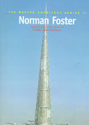 Norman Foster: selected and current works of Foster and Partners