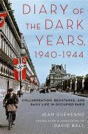 Diary of the Dark Years  1940 1944