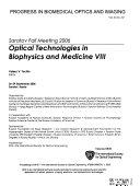 Optical Technologies in Biophysics and Medicine