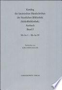 Katalog der lateinischen Handschriften der Staatlichen Bibliothek (Schlossbibliothek) Ansbach: Ms. lat. 1-Ms. lat. 93
