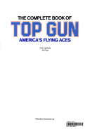 The complete book of top gun